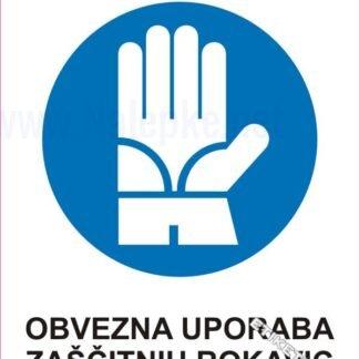 Obvezna uporaba zaščitnih rokavic 1