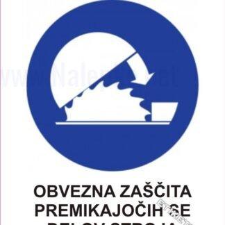Obvezna zaščita premikajočih se delov stroja 1