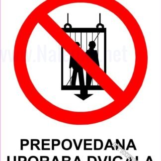 Prepovedana uporaba dvigala 1