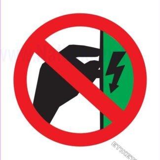 Prepovedano dotikanje ohišje pod napetostjo