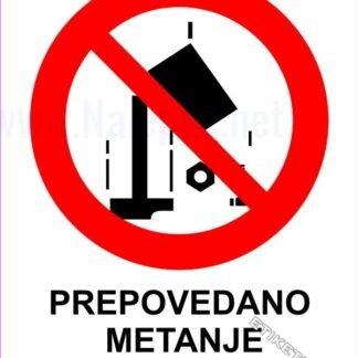 Prepovedano metanje predmetov 1