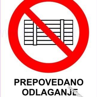 Prepovedano odlaganje ali skladiščenje 1
