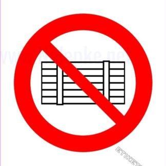 Prepovedano odlaganje ali skladiščenje
