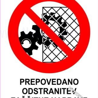 Prepovedano odstranitev zaščitne naprave