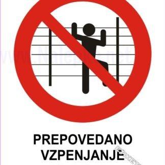 Prepovedano vzpenjanje po ograji 1