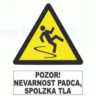 Pozor! Nevarnost padca,spolzka tla