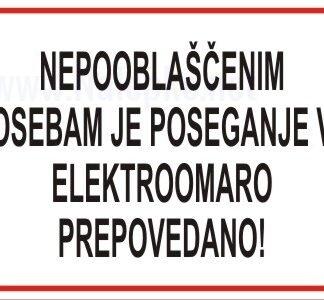 nepooblaščenim osebam je poseganje v elektroomaro prepovedano