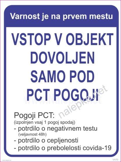 Vstop v objekt dovoljen samo pod PCT pogoji2